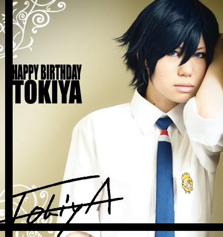 HAPPY BIRTHDAY TOKIYA☆