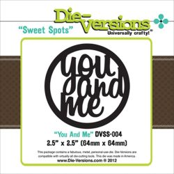 041085 Die-Versions Sweet Spots Die (You And Me) 800x2