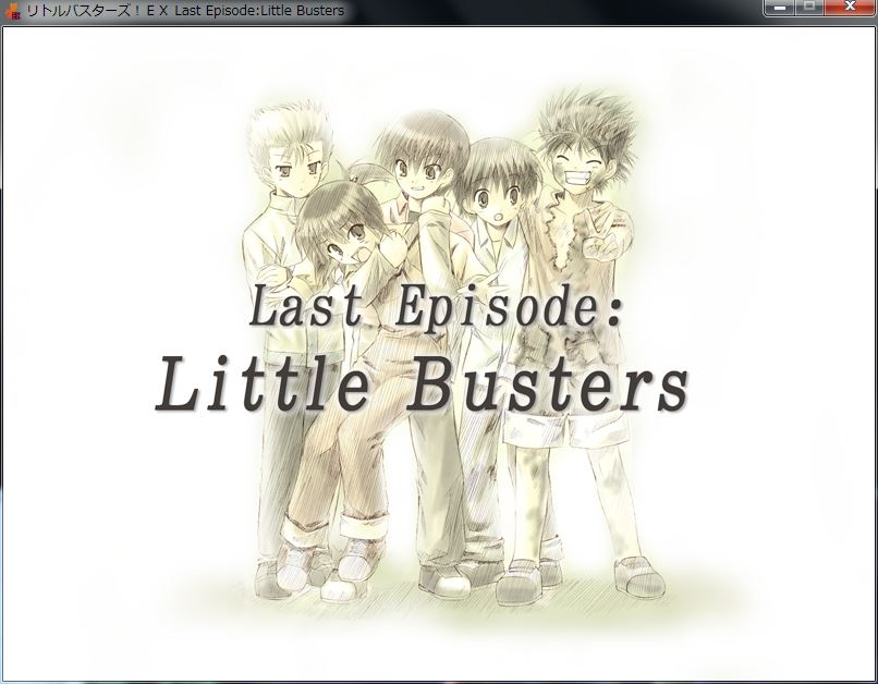 LastEpisode:LittleBusters