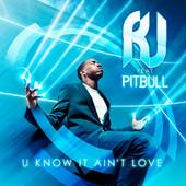 U Know It Aint Love (feat_ Pitbull) - Single