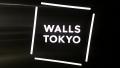 Walls Tokyo