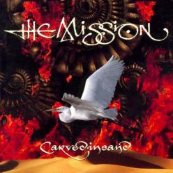 THE MISSION「Carved In Sand」(1)