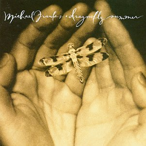 Dragonfly Summer / Michael Franks