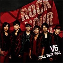 V6 - ROCK YOUR SOUL