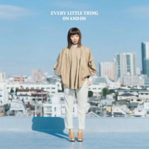 Every Little Thing - ON AND ON