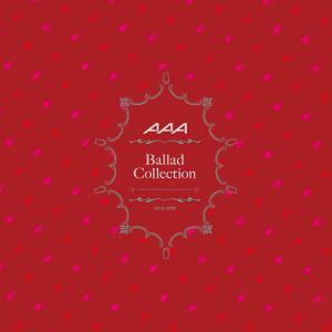 AAA - Ballad Collection