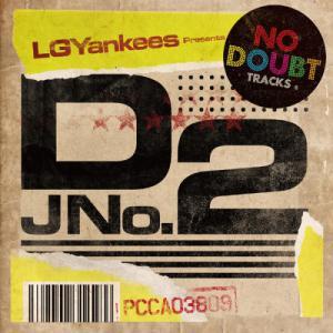 LGYankees presents DJ No2 - Oto to Kotoba No Tsukuribito