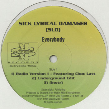 HH_SICK LYRICAL DAMAGER_EVERYBODY_MAKIN MILLZ_201311