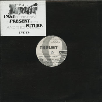 HH_THRUST_PAST PRESENT FUTURE THE EP_201311