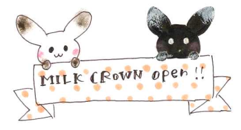 MILKCROWN OPEN