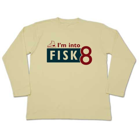 I'm into FISK8