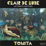 冨田勲:ドビュッシー_月の光 Clair de Lune  アルティメイト・エディション Ultimate Edition
