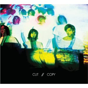 CUT COPY「IN GHOST COLOURS」