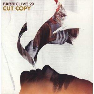 CUT COPY「FABRICLIVE. 29」