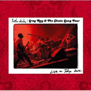 奥田民生「GRAY RAY  THE CHAIN GANG TOUR LIVE IN TOKYO」