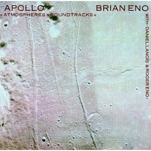 BRIAN ENO「APOLLO - ATMOSPHERE  SOUNDTRACKS」