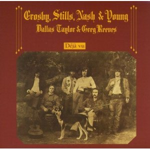 CROSBY, STILLS, NASH  YOUNG「DEJA VU」