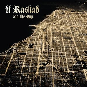 DJ RASHED「DOUBLE CUP」