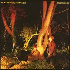 ECHO THE BUNNYMEN「CROCODILES」
