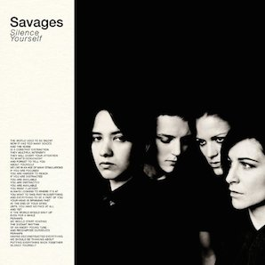 SAVAGES「SILENCE YOURSELF」