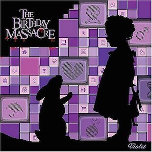 THE BIRTHDAY MASSACRE「VIOLET」