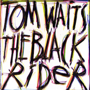TOM WAITS「BLACK RIDER」