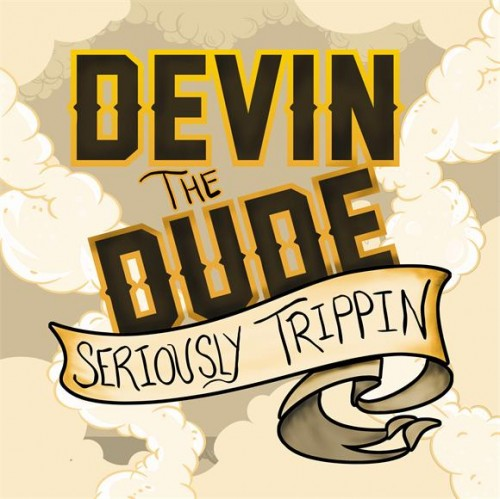 Devin The Dude – Seriously Trippin [EP]