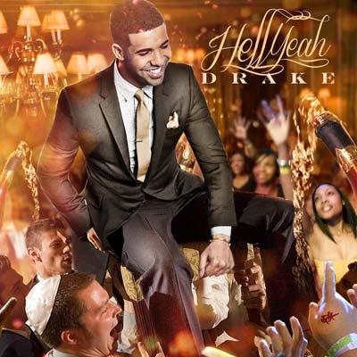 Drake - Hell Yeah