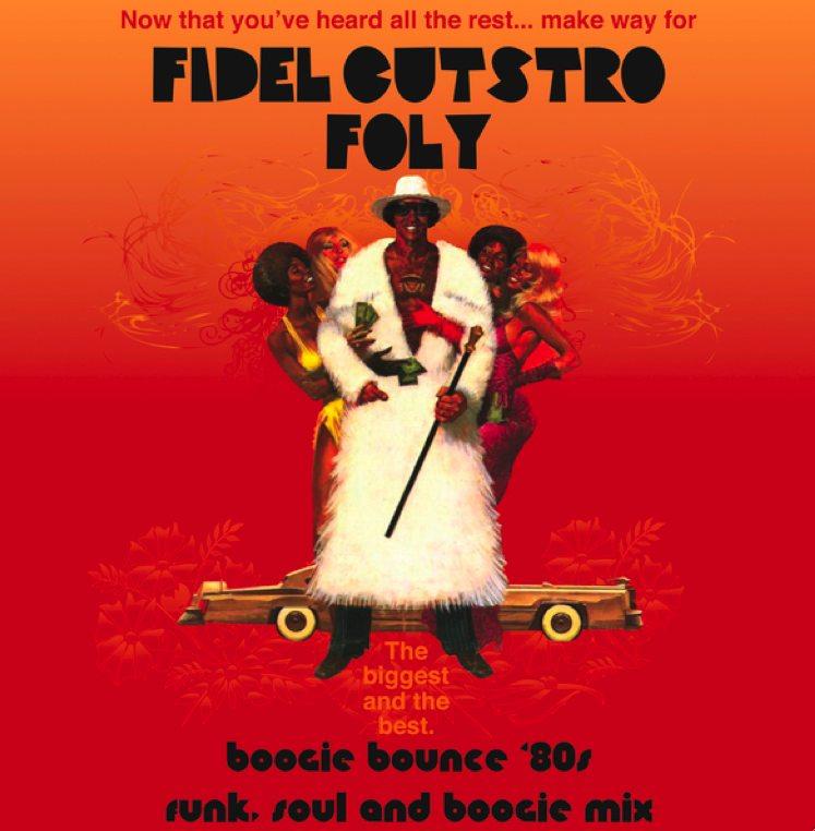 FIDEL CUTSTRO - Boogie Bounce