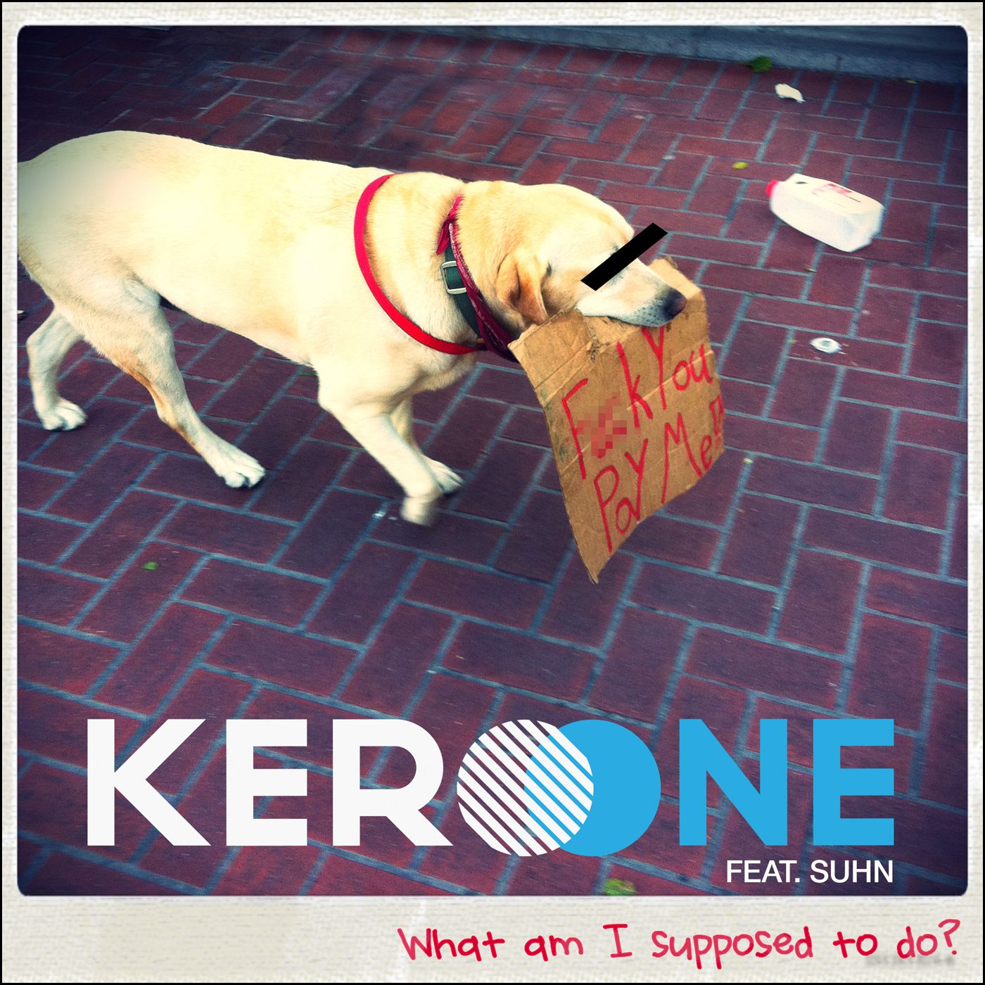 Kero One - What Am I Supposed to Do?