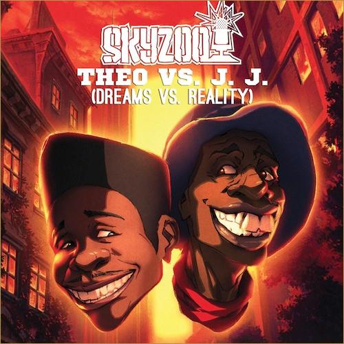 Skyzoo – Theo Vs. J.J. (Dreams Vs. Reality)