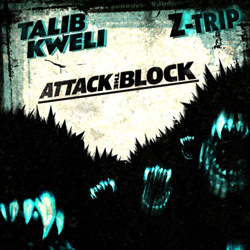 Talib Kweli  Z-Trip - Attack The Block