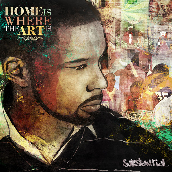 Substantial - Home Is Where The Art Is (2012)1