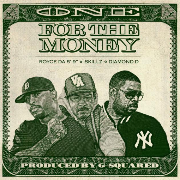 Royce da 5'9, Skillz & Diamond D - One For The Money