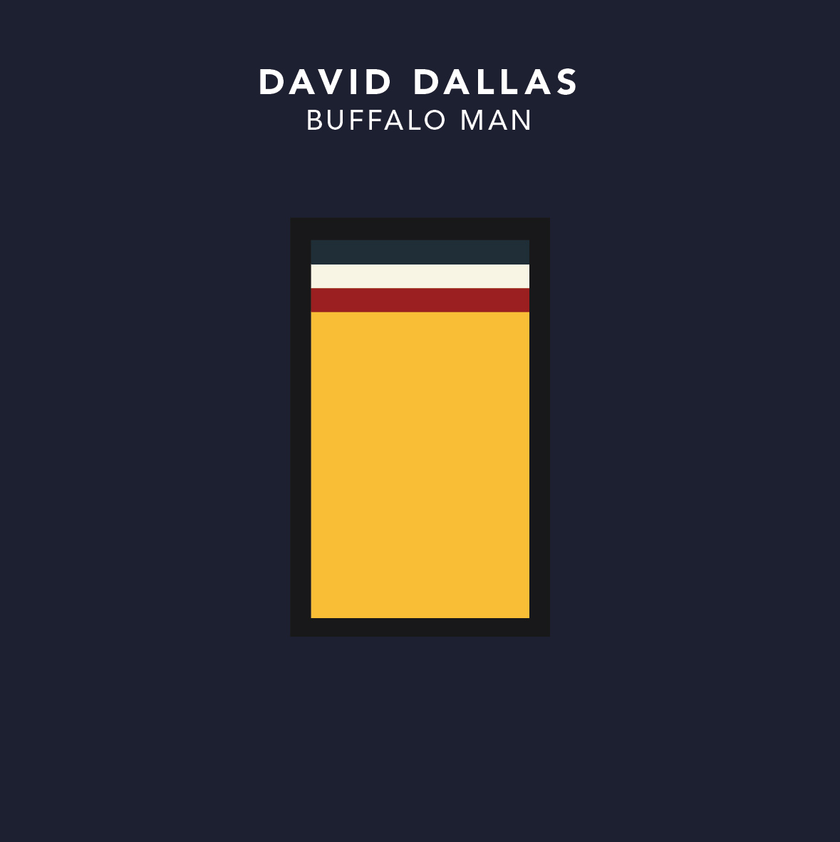 David Dallas – Buffalo Man [FreeEP]