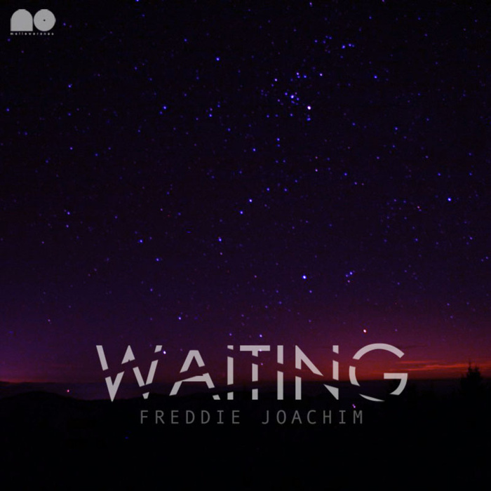 Freddie Joachim - WAITING (2012)