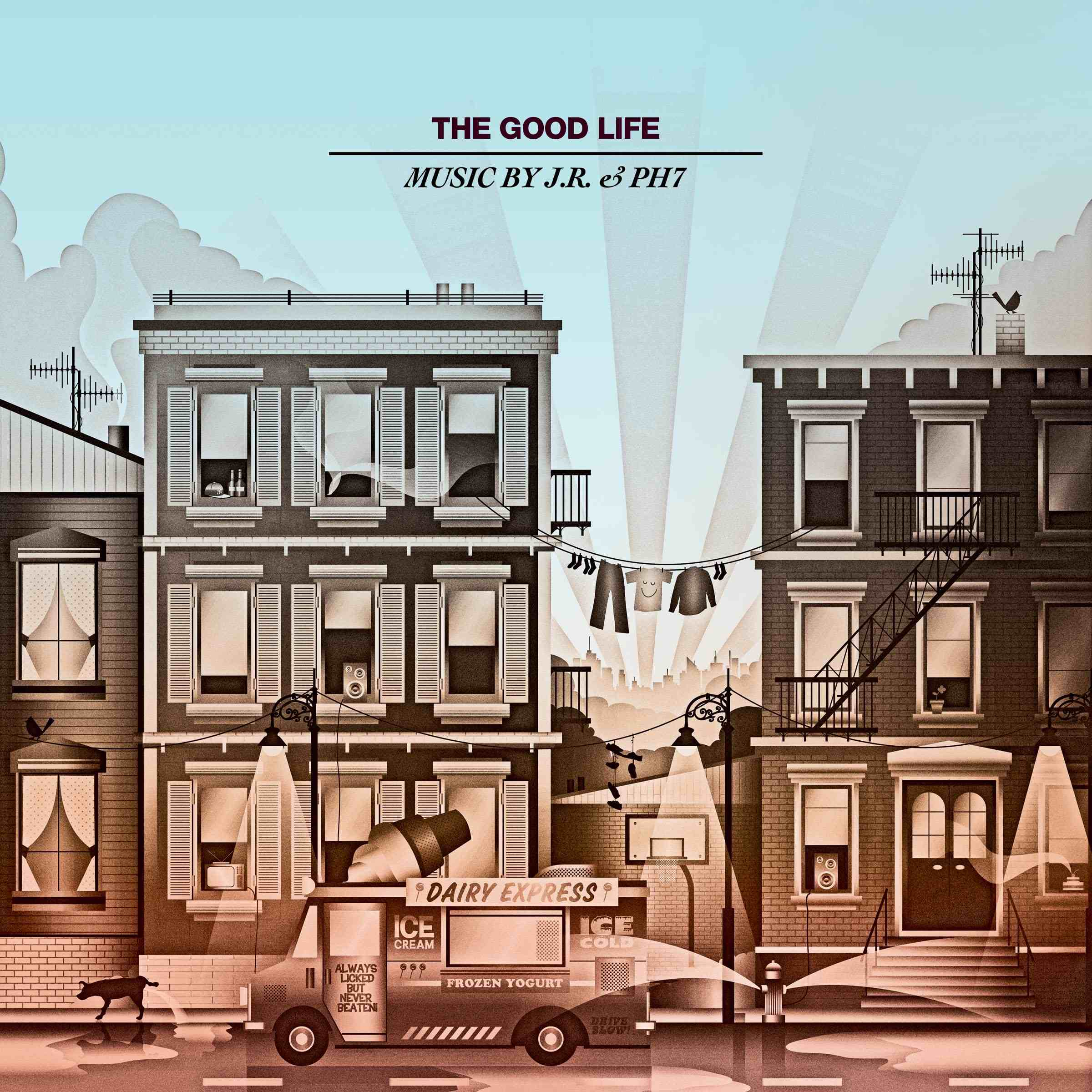 JR & PH7 - The Good Life (2012)