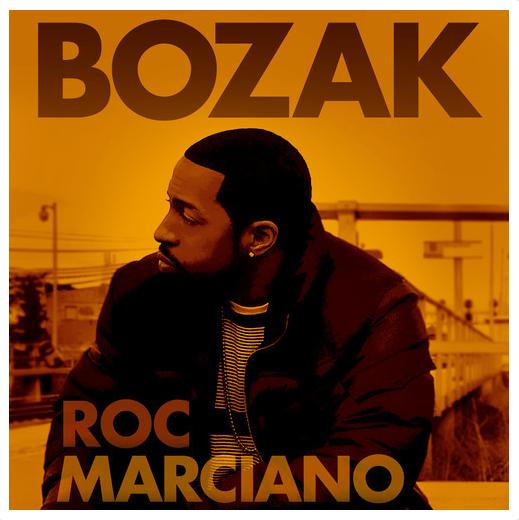 Roc Marciano - Bozak