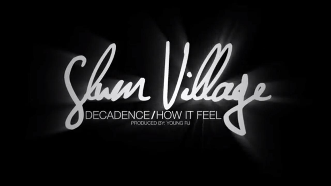 Slum Village - Decadence / How It Feel1