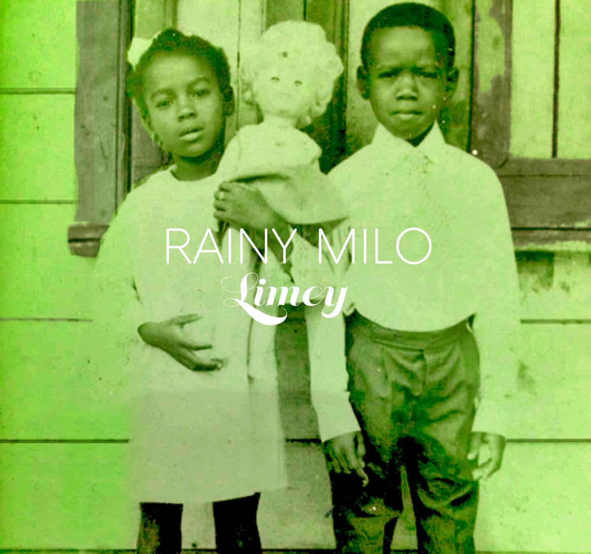 Rainy Milo - Limey EP