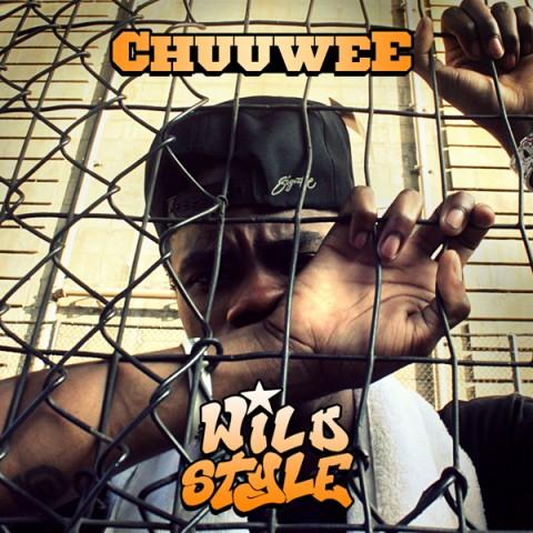 Chuuwee – Wild Style