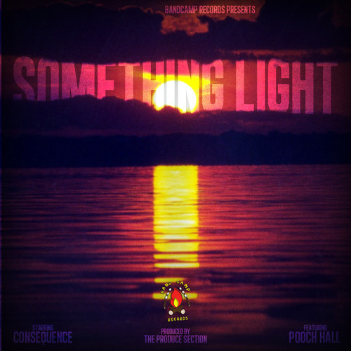 Consequence - Something Light Ft. Pooch Hall