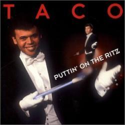 Taco - Puttin on the Ritz2